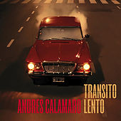 Transito Lento de Andres Calamaro