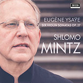 Ysaye: Violin Sonatas Op. 27 de Shlomo Mintz