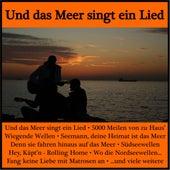 Und das Meer singt ein Lied von Various Artists