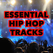 Essential Hip Hop Tracks von Various Artists