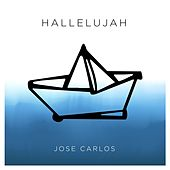 Hallelujah (feat. George Gracia) by Jose Carlos