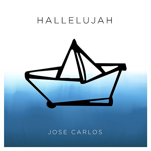 Hallelujah (feat. George Gracia) von Jose Carlos