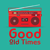 Good Old Times: New Vision of the Biggest Hits (Acoustic Covers) van Various Artists
