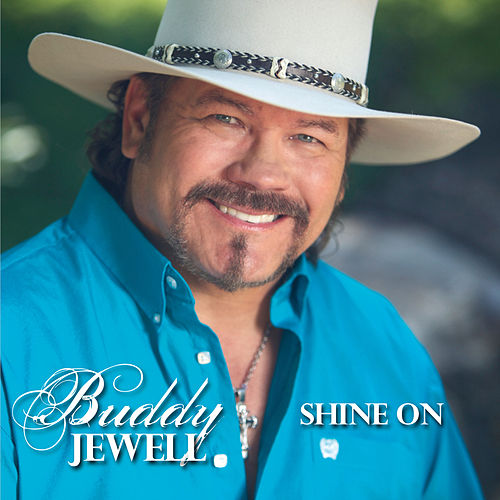 Shine On by Buddy Jewell