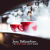 Jazz Relaxation in New York City Cafe by Vintage Cafe