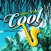 Cool by Sugar Cane