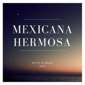 Mexicana Hermosa de Kevin Ramirez