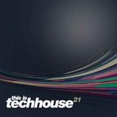 This is Techhouse Vol. 21 de Various Artists