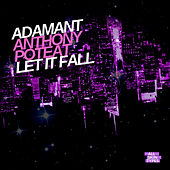 Let It Fall de Anthony Poteat