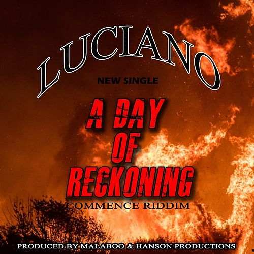 A Day of Reckoning - Single by Luciano