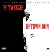 Uptown Don von Pc Tweezie
