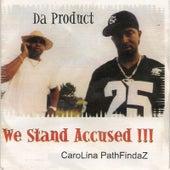 We Stand Accused !!! de Da Product