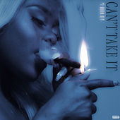 Can't Take It by Queen Key