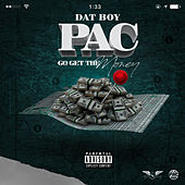 Go Get the Money von Dat Boy pac
