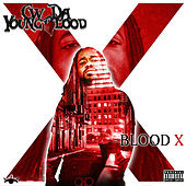 Blood X by CW Da Youngblood