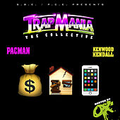 Trapmania Collective: Hosted by Ox von Kenwoodkendall