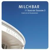 Milchbar Seaside Season 3 by Various Artists