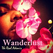 Wanderlust by The Real Adonis