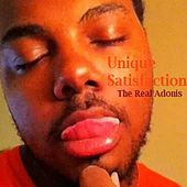 Unique Satisfaction by The Real Adonis
