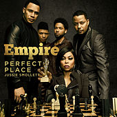 Perfect Place (feat. Jussie Smollett) von Empire Cast