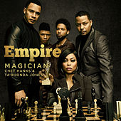 Magician (feat. Chet Hanks) von Empire Cast