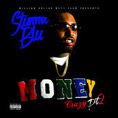 Money Crazy, Pt. 2 by Stunna Blu