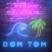 Dom-Tom by Keron