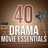 40 Drama Movie Essentials by Various Artists
