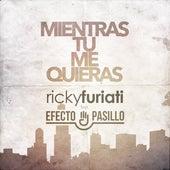 Mientras Tú Me Quieras de Ricky Furiati