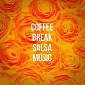 Coffee Break Salsa Music de Various Artists