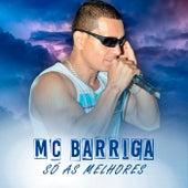 Mc Barriga, as Melhores de Mc Barriga