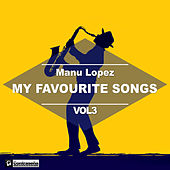 My Favourite Songs Vol.3 de Manu Lopez