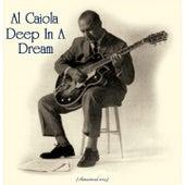 Deep In A Dream (Remastered 2019) by Al Caiola