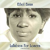 Lullabies For Losers (Remastered 2019) de Ethel Ennis