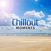 Chillout Moments – Ambient Lounge, Deep Relax on the Beach, Relaxation Sounds, Best Noise on Holiday by Chillout Lounge