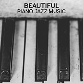 Beautiful Piano Jazz Music – Soft & Relaxing Jazz Music, Best Piano Bar Jazz, Smooth Sounds, Shady Evening Songs von Gold Lounge