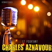Et pourtant by Charles Aznavour