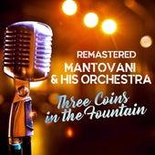 Three Coins in the Fountain von Mantovani & His Orchestra