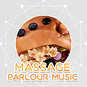 Massage Parlour Music – Peaceful Nature Sounds for Massage, Spa, Wellness, Relaxing Music, Instrumental New Age de Massage Tribe