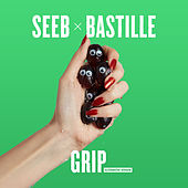 Grip (Alternative Version) by Seeb x Bastille