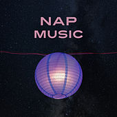Nap Music – Music for Sleep, Deep Relax, Relaxing Music, Sleep All Nights de Healing Sounds for Deep Sleep and Relaxation