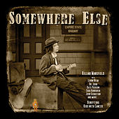 Somewhere Else de Killian Mansfield