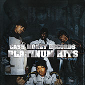 Cash Money Records Platinum Hits (Vol. 1) by Various Artists
