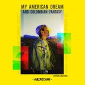My American Dream and Colombian Fantasy - EP von J.Patron