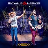 Ao Vivo em Uberlândia ((EP 2)) by Carvalho & Mariano