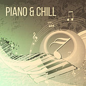Piano & Chill – Peaceful Jazz, Sensual Piano Sounds, Mellow Jazz, Easy Listening Instrumental Jazz von Peaceful Piano