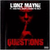 Questions (feat. Cisko Price, Creepz & Blanco The Bully) von LionzMayne