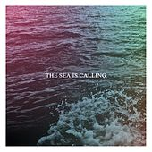 The Sea Is Calling by Andrew Reyan