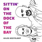 Sittin' on the Dock of the Bay de Giles Kesteloot