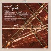 Spohr: Violin Concertos & Potpourri von Ulf Hoelscher